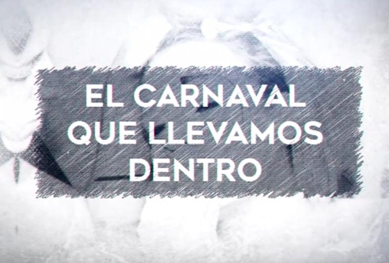 El Carnaval que llevamos dentro